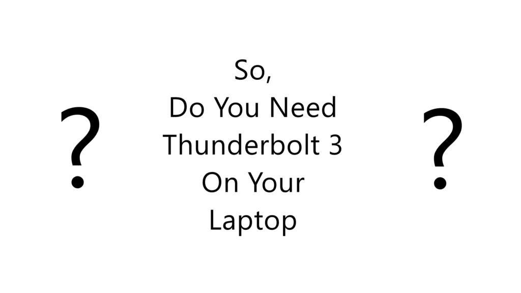 Thunderbolt 3 Usability Explained - Thunderbolt-3-DYN