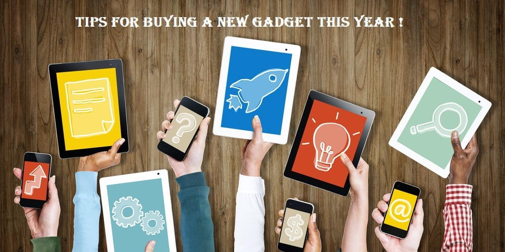 Tips and Techniques for buying New gadgets