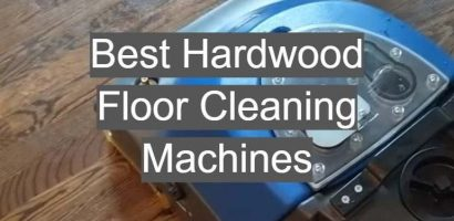 Best Hardwood Floor Cleaning Machine That You Can Buy For Cleaning Your Floor